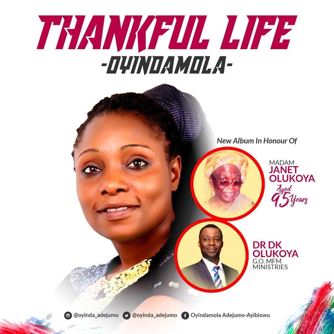 Oyindamola - Thankful Life {In Honour of Dr  DK Olukoya